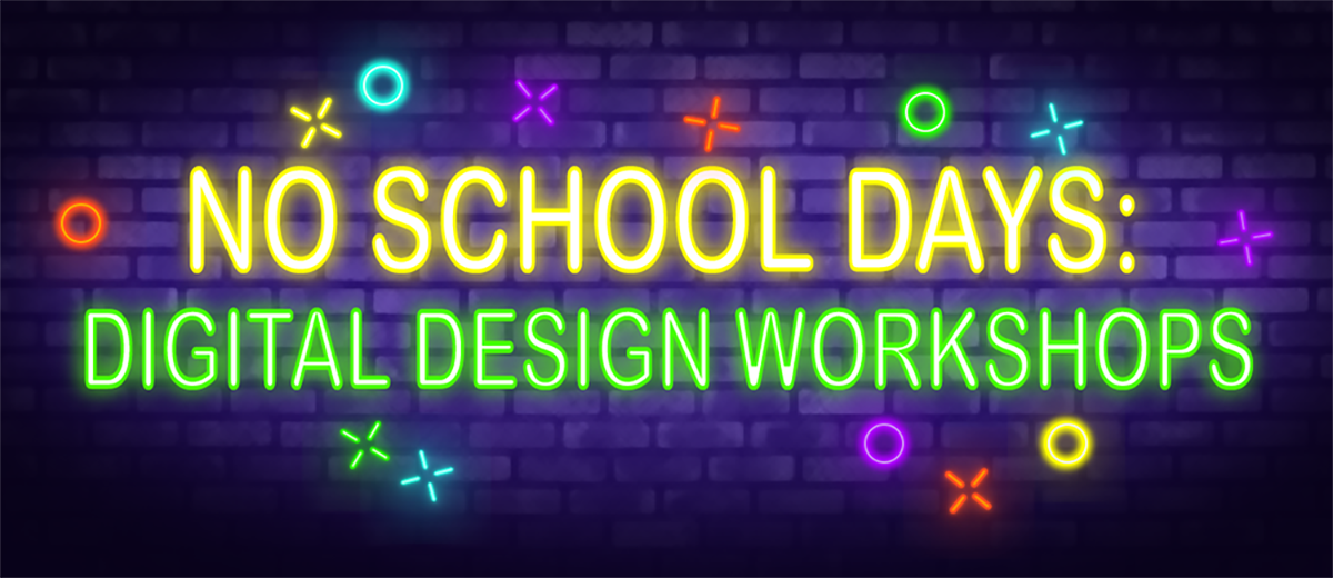 No School Day Workshops